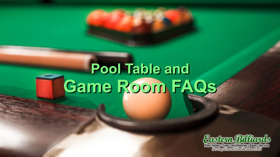 pool table and game room faqs